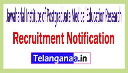 Jawaharlal Institute of Postgraduate Medical Education Research JIPMER Recruitment Notification