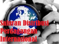 Saluran Distribusi Perdagangan Internasional