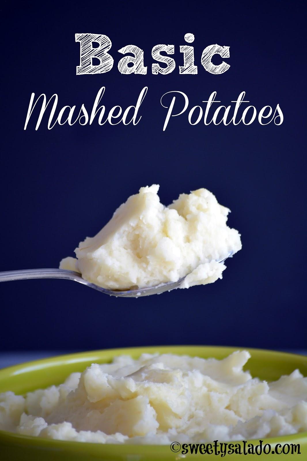 Sweet y Salado: Basic Mashed Potatoes
