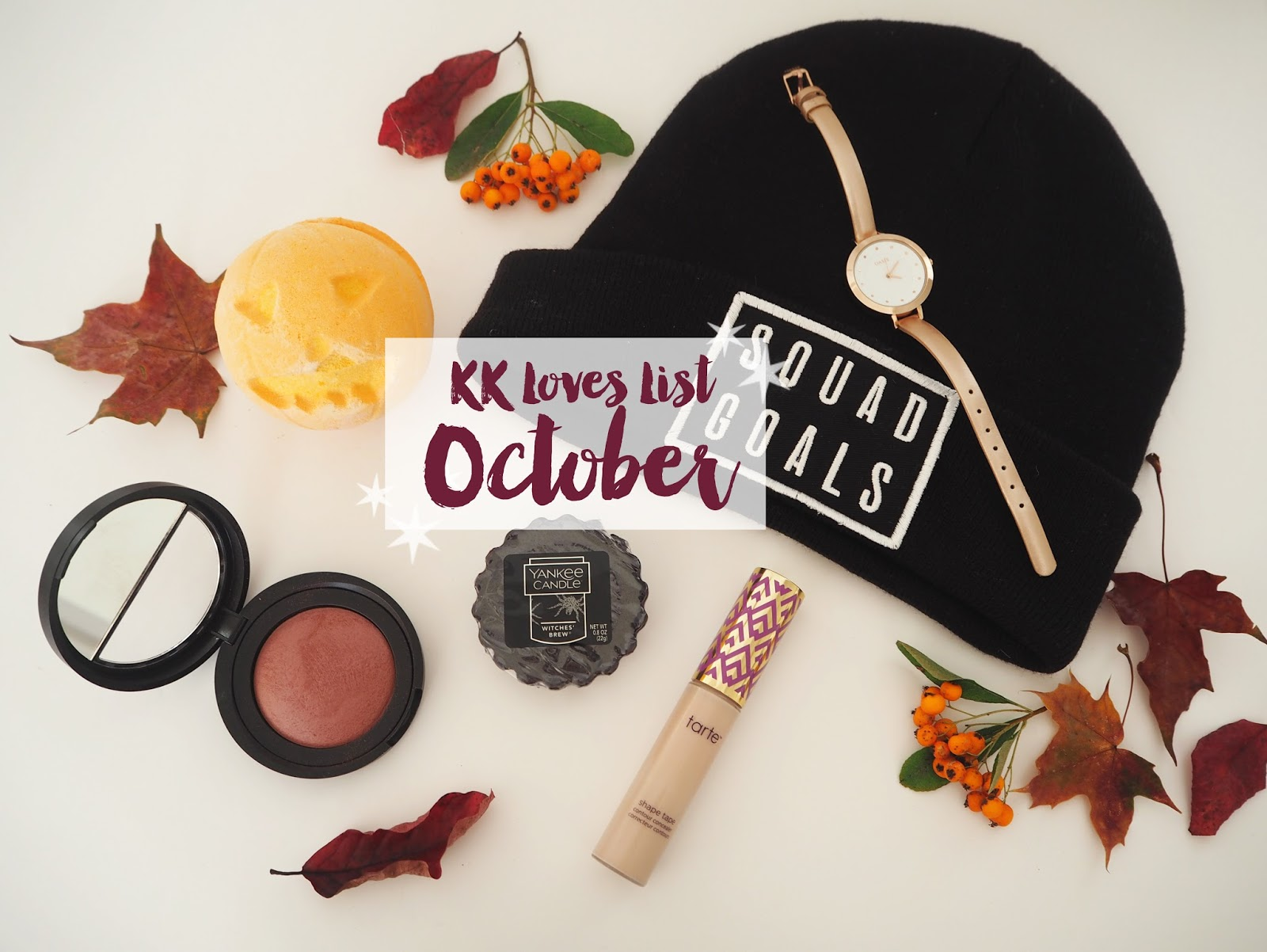 Loves List: October, Katie Kirk Loves, Makeup, Laura Geller, Tarte Cosmetics, Oasis Fashion, Rose Gold Watch, River Island Hat, Squad Goals Hat, Yankee Candles, Lush Cosmetics, Beauty Blogger, UK Fashion Blogger