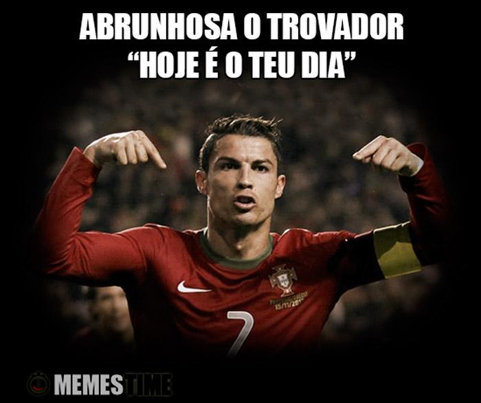 """Meme Cristiano Ronaldo – Abrunhosa o Trovador: """"Hoje é o teu dia"""""""