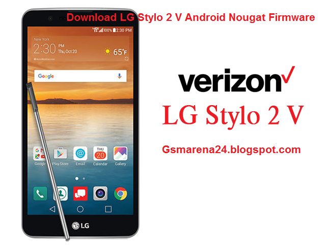 Download LG Stylo 2 V Android Nougat Firmware - Gadgets and