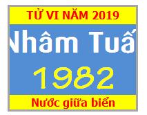 Tử Vi Tuổi Nhâm Tuất 1982 Năm 2019 Nam Mạng - Nữ Mạng