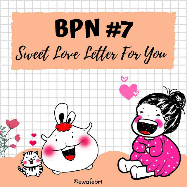 BPN 7 Sweet Love Letter for you