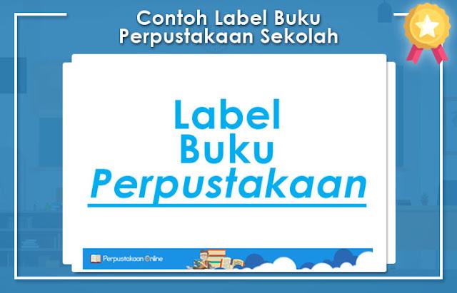 Contoh Label Buku Perpustakaan Sekolah