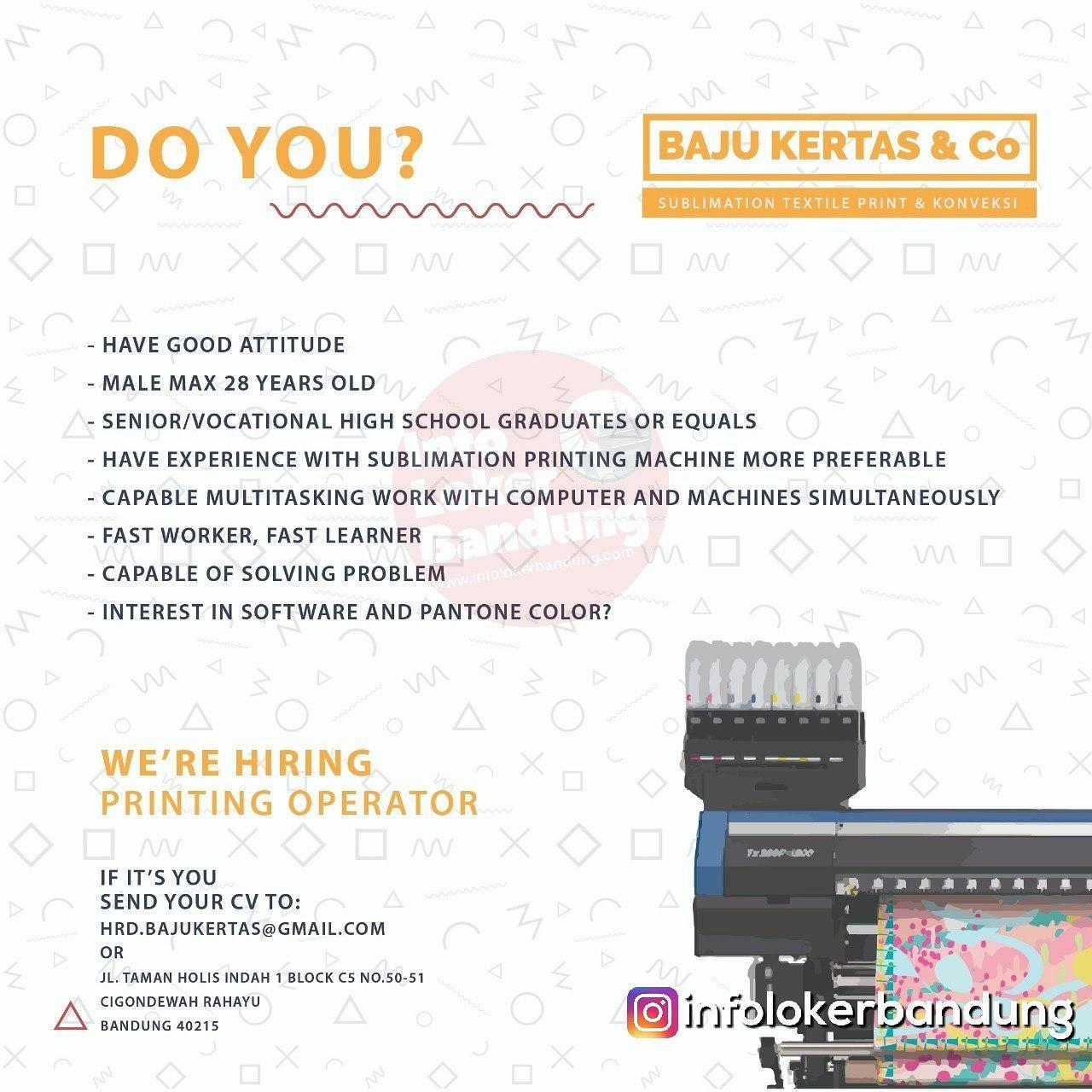 Lowongan Kerja Printing Operator Baju Kertas & Co Bandung Februari 2019