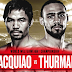 Watch Now Manny Pacquiao vs. Keith Thurman