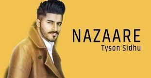 Nazaare   Tyson Sidhu  new song