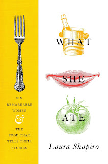 Review: What She Ate by Laura Shapiro