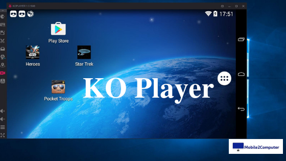 Ko Player - Best Android Emulator for PC