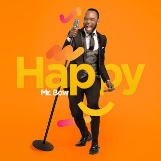 Mr Bow - Happy (2018) [DOWNLOAD]