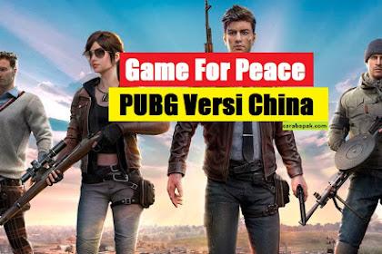Game For Peace - PUBG versi China. Berikut Perbedaannya | carabapak.com
