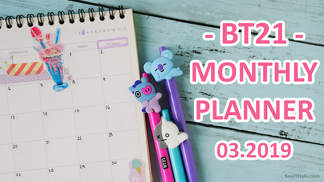 KooriStyle, Koori Style, planning, planner, community, deco, decoracion, decoration, bts, kpop, bt21, stickers, pegatinas, calcomanias, washi, cinta, tape, march, marzo, 2019, agenda, cute, kawaii, mensual, monthly