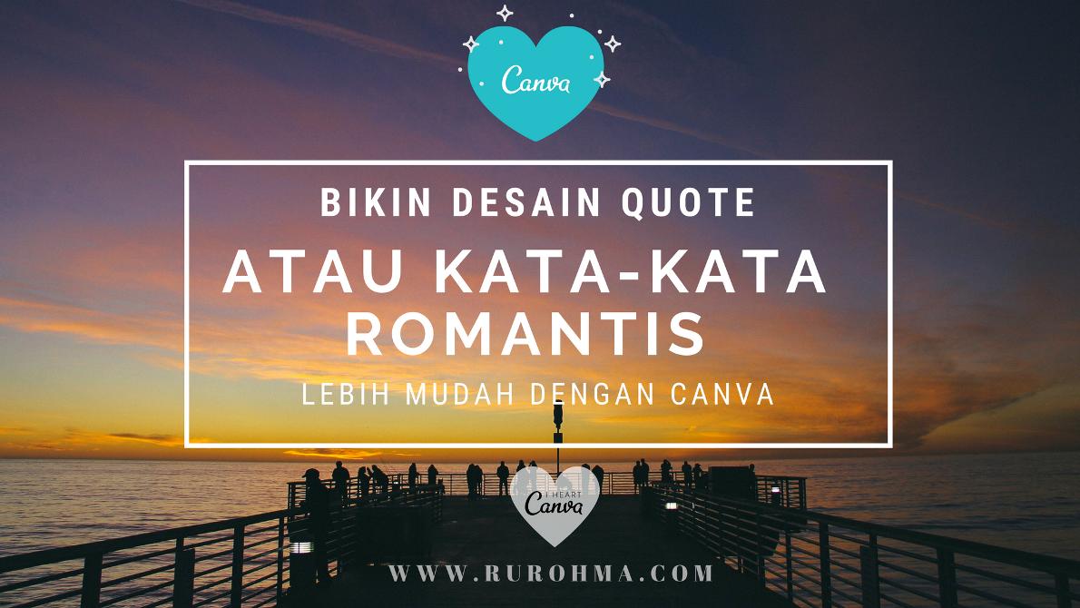 95 Koleksi Gambar Kata Kata Quotes Romantis HD Terbaik