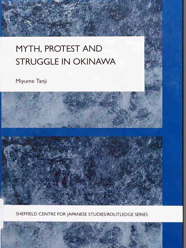 Book titled Myth, Protest and Struggle in Okinawa