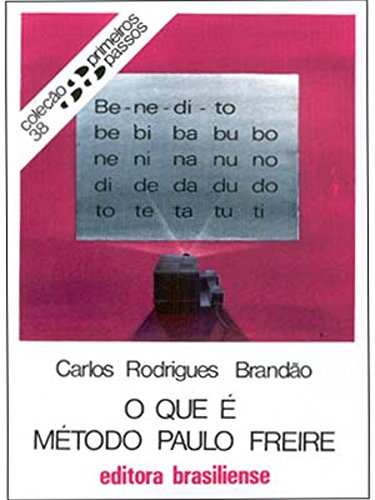 O que é método Paulo Freire Carlos Rodrigues Brandão