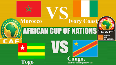 Morocco  VS  Ivory Coast ** Togo VS Congo, The Democratic Republic Of The African Nations Cup 2017 Gabon  Tuesday 24 Jan 2017 All channels that broadcast the games for free