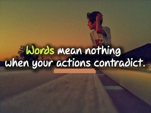Positive Quotes For Life: Words Mean Nothing When Your