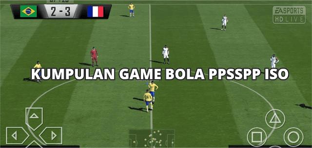 10+ Game Bola PPSSPP ISO Ringan Ukuran Kecil