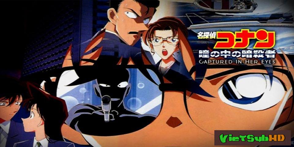 Phim Thám Tử Conan Movie 4: Thủ Phạm Trong Đôi Mắt VietSub HD | Detective Conan Movie 4: Captured In Her Eyes 2000