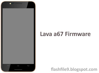 This post I will share with you upgrade version of Lava A67 firmware. you can easily get this flash file on our site below. before flash you should take backup your all of the user data like contact, message, videos, photos etc.