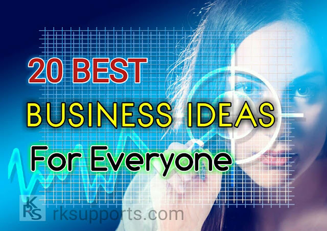 Top 20 Best Business Ideas in Hindi, best business ideas, new business ideas, new business plans, 20  business ideas, best business, business, low cost business, business kaise kare, paise kaise kamaye, vyapar kaise kare, paise kamane ke tarike