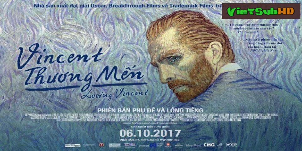 Phim Vincent Thương Mến VietSub HD   Loving Vincent 2017