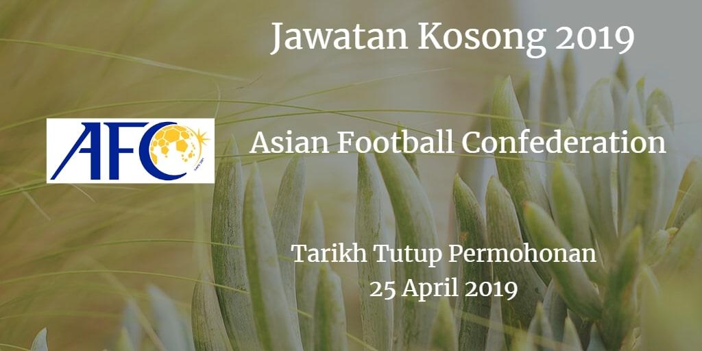 Jawatan Kosong AFC 25 April 2019