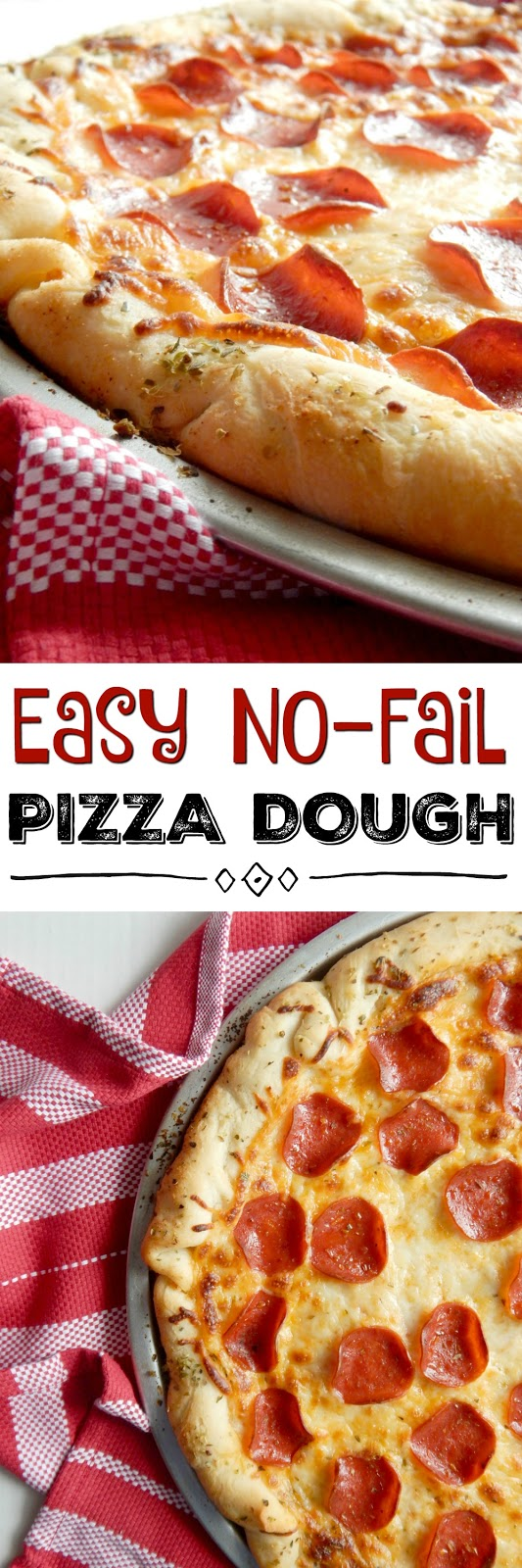Easy No-Fail Pizza Dough...this simple pizza dough can rise for as little as 2 hours or sit on your counter all day long.  It's make a soft and fluffy crust that kids love! (sweetandsavoryfood.com)