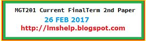 MGT201 Current FinalTerm 2nd Paper