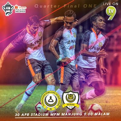 Live Streaming PKNP vs Perak Piala FA 30.4.2019