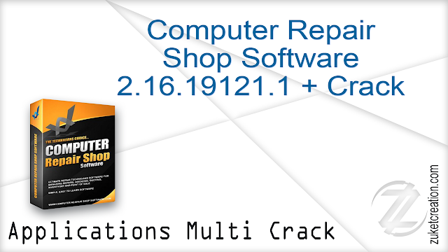 Computer Repair Shop Software 2.16.19121.1 + Crack   |   81.1 MB