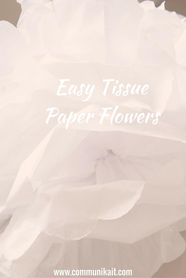 Diy Tissue Paper Flowers Communikait