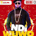 AUDIO : Bebe Cool – Ndi Wuwo | DOWNLOAD Mp3 SONG