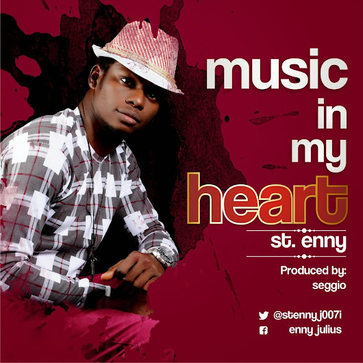NEW MUSIC: ST ENNY - MUSIC IN MY HEART