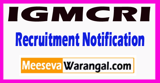 IGMCRI Indira Gandhi Medical College and Research Institute Recruitment Notification 2017 Last Date 10-07-2017