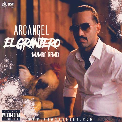 https://www.pow3rsound.com/2018/05/arcangel-el-granjero-mambo-remix.html