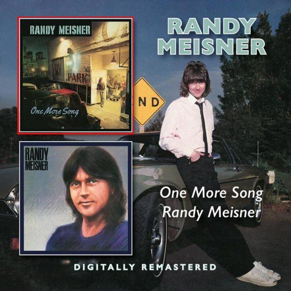 RANDY MEISNER - One More Song [Digitally Remastered] (2016) full
