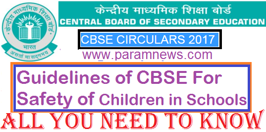 guidelines-of-cbse-for-safety-of-children-paramnews-circular-cbse