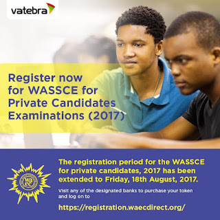 2017 WASSCE For Private Candidates registration new date