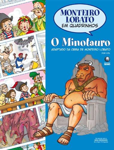 Monteiro Lobato em Quadrinhos O Minotauro - Monteiro Lobato