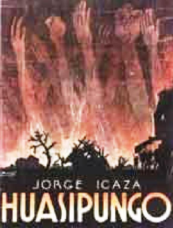 Huasipungo – Jorge Icaza