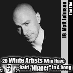 20 White Artists Who Have Said Nigger In A Song: 19. Matt Johnson (The The)