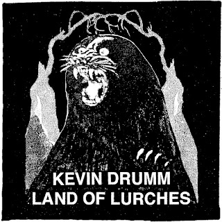 Kevin Drumm, Land of Lurches