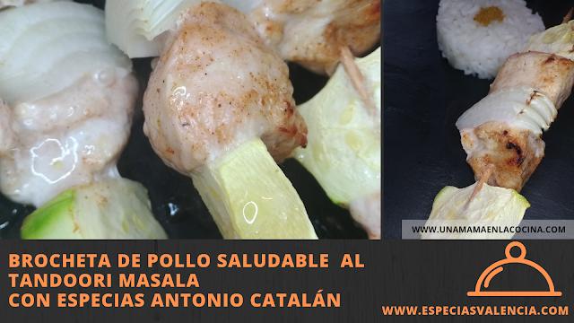 Receta Brocheta pollo tandoori masala especiasvalencia antonio catalan