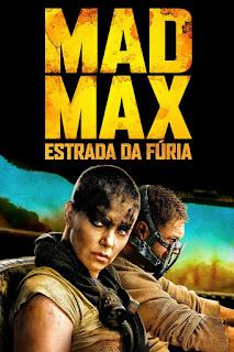 Assistir Mad Max Estrada Da Fúria 2015 Torrent Dublado 720p 1080p / Tela Quente Online
