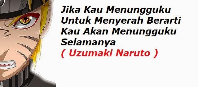 Kata Mutiara NARUTO SHIPPUDEN Terbaru 2017