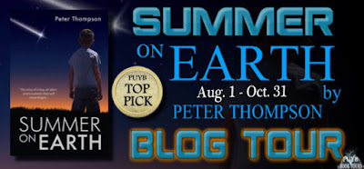 SUMMER ON EARTH by Peter Thompson (Book Spotlight, Guest Post & Excerpt)