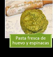 PASTA FRESCA DE HUEVOS Y ESPINACAS
