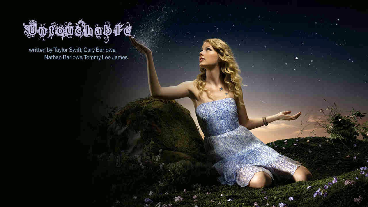 A2zmusicandlyrics Taylor Swift Untouchable Song From Album Fearless Lyrics And Music Videos